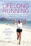Lifelong Running: Overcome the 11 Myths About Running and Live a Healthier Life