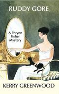 Ruddy Gore A Phryne Fisher Mystery
