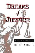 Dreams of Justice Mysteries As Social Documents