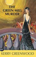 Green Mill Murder A Phryne Fisher Mystery