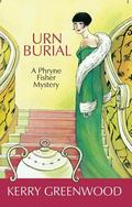 Urn Burial A Phryne Fisher Mystery