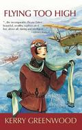Flying Too High A Phryne Fisher Mystery