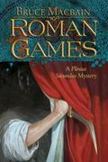 Roman Games : A Plinius Secundus Mystery