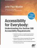 Accessibility for Everybody Understanding the Section 508 Accessibility Requirements