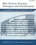 Web Services Business Strategies and Architecture