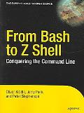 From Bash to Z Shell Conquering the Command Line
