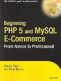 Beginning PHP 5 and MySQL E-Commerce From Novice to Professional