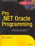 Pro. NET Oracle Programming From Professional To Expert