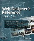 Web Designer's Reference An Integrated Approach To Web Design With Xhtml And Css