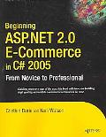 Beginning ASP.NET 2.0 E-Commerce in C# 2005 From Novice To Professional
