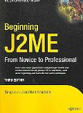 Beginning J2ME From Novice To Professional