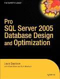 Pro SQL Server 2005 Database Design and Optimization