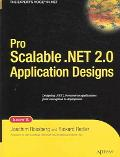 Pro Scalable.Net 2.0 Application Designs