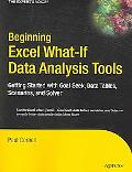 Beginning Excel What-if Data Analysis Tools Getting Started With Goal Seek, Data Tables, Sce...