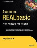 Beginning REALbasic From Novice to Professional