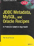 Jdbc Metadata, Mysql, And Oracle Recipes A Problem-solution Approach