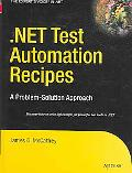 .Net Test Automation Recipes A Problem-solution Approach