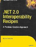 .net 2.0 Interoperability Recipes A Problem-solution Approach