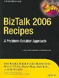 Biztalk 2006 Recipes A Problem-solution Approach