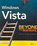 Windows Vista Beyond the Manual