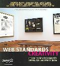 Web Standards Creativity Innovations in Web Design With XHTML, CSS, And DOM Scripting