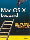 MAC OS X Leopard Beyond the Manual