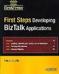 First Steps: Developing Biztalk Applications
