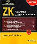 Zk: Ajax without Javascript Framework