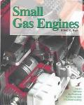 Small Gas Engines Fundamentals, Service, Troubleshooting, Repair, Applications