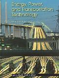 Energy, Power, Transprotation Technology