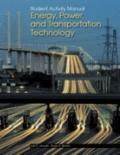 Energy, Power, and Transportation Technology, Student Activity Manual