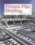 Process Pipe Drafting