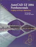 Autocad Lt 2004 Fundamentals Drafting Abd Design Applications