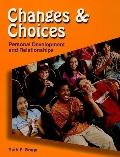 Changes & Choices Personal Development & Relationships