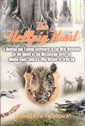 Hellpig Hunt A Hunting Adventure in the Wild Wetlands at the Mouth of the Mississippi River ...