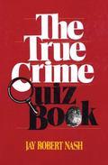 True Crime Quiz Book