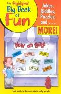Highlights Big Book of Fun An Amazing Collections of Jokes, Riddles, Puzzles, and More!