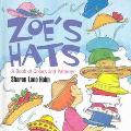 Zoe's Hats A Book of Colors and Patterns