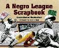 Negro League Scrapbook