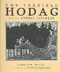 Terrible Hodag and The Animal Catchers