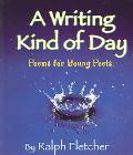Writing Kind Of Day Poems for Young Poets