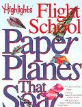 Paper Planes That Soar Highlights Flight School