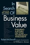In Search Of Business Value Insuring a Return on your Technology Investment