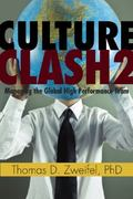 Culture Clash 2 : Managing the Global High-Performance Team