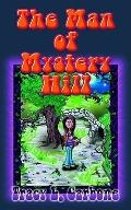 Man of Mystery Hill
