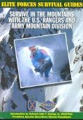 Survive in the Mountains With the U.S. Rangers and Army Mountain Division