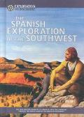 Spanish Exploration of the Southwest The 16Th-Century Journeys of Cabeza De Vaca and Coronad...