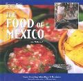 Food of Mexico Our Southern Neighbor Mexico