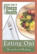 Eating Out Your Guide to Healthy Dining