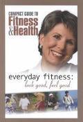 Everyday Fitness Look Good, Feel Good